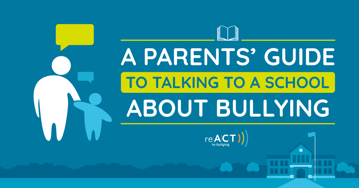a parents guide to talking to a school about bullying