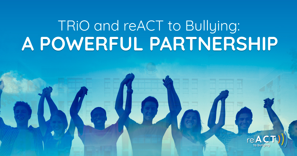 trio and react to bullying a powerful partnership