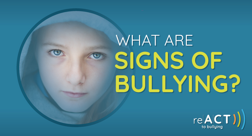 what are signs of bullying